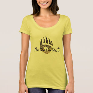 Be the Cutest t-shirt