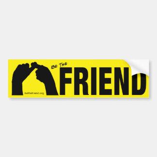 Be The Friend Bumper Sticker
