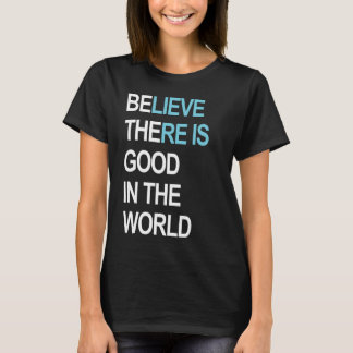 Be the good in the world /Women's T-Shirt