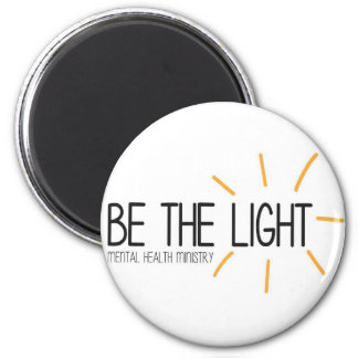 Be the Light Mental Health Ministry 2 Inch Round Magnet