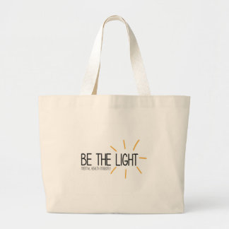 Be the Light Mental Health Ministry Large Tote Bag