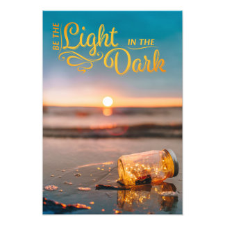 Be The Light Poster