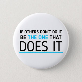 Be the one quote Badge 2 Inch Round Button