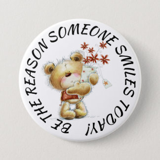 Be The Reason Someone Smiles Button