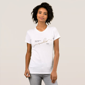 Be the Reason Someone Smiles Inspiring Quote T-Shirt