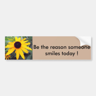 """""""Be the reason someone smiles today"""" Bumper Sticke Bumper Sticker"""
