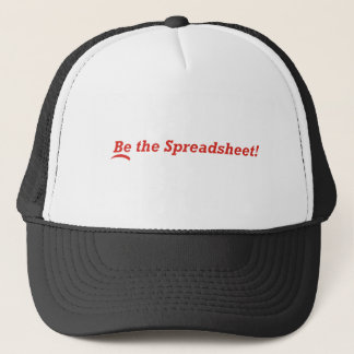 Be the Spreadsheet Trucker Hat