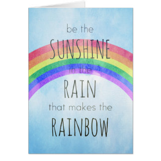 Be the Sunshine in the Rain Card