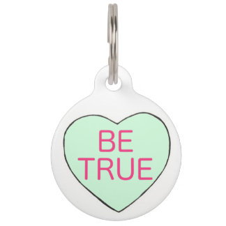 Be True Mint Green Candy Heart Love Valentine Pink Pet ID Tag