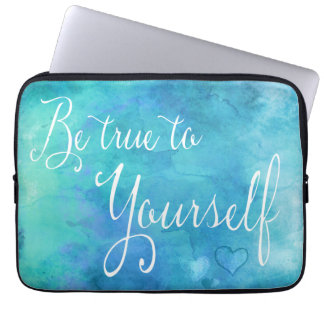 Be True To Yourself Aqua Blue Watercolor Quote Laptop Sleeve