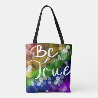 Be True Tote