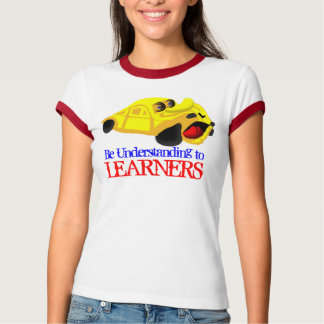 Be Understanding to Learners T-Shirt