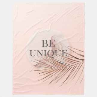 BE UNIQUE-Luxury Rose Gold Trendy Typography Fleece Blanket