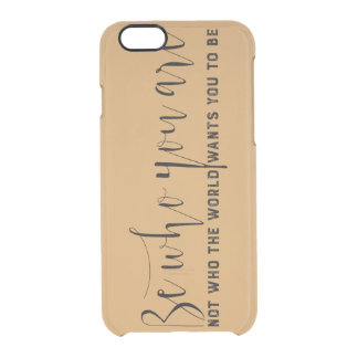 Be who you are! clear iPhone 6/6S case
