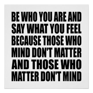 "Be Who You Are Life Quote Poster 24"" x 24"""