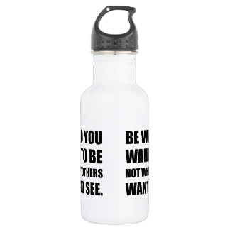 Be Who You Want To Be 532 Ml Water Bottle