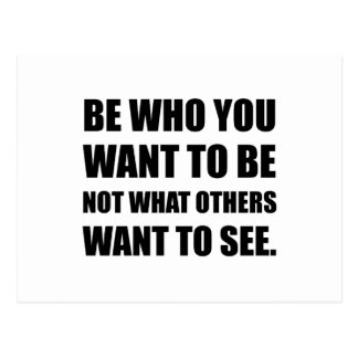 Be Who You Want To Be Postcard