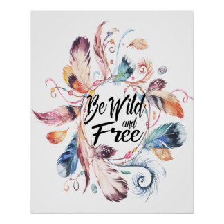 Be Wild and Free Watercolor Feather Wreath Poster