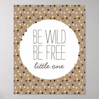 Be Wild, Be Free Little Boy Nursery Wall Decor
