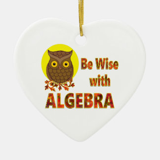 Be Wise With Algebra Ceramic Heart Ornament