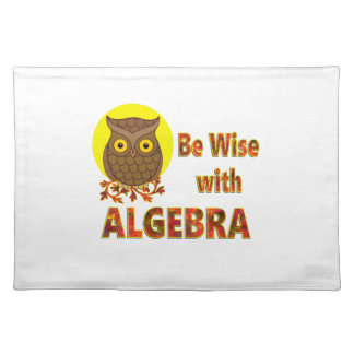 Be Wise With Algebra Placemat