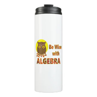 Be Wise With Algebra Thermal Tumbler