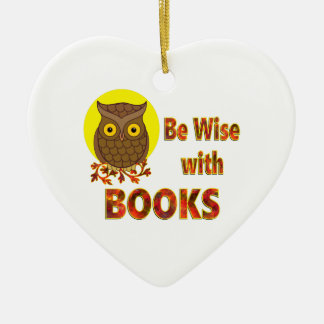 Be Wise With Books Ceramic Ornament