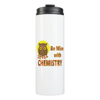 Be Wise With Chemistry Thermal Tumbler