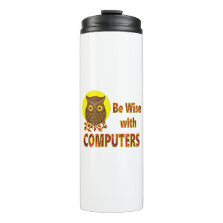 Be Wise With Computers Thermal Tumbler