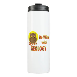 Be Wise With Geology Thermal Tumbler