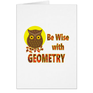 Be Wise With Geometry Card