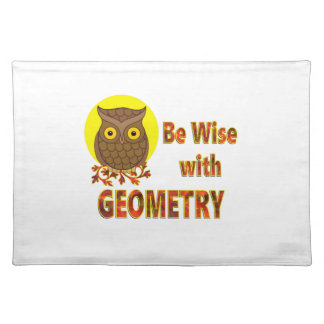 Be Wise With Geometry Placemat
