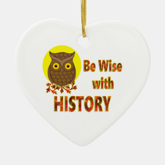 Be Wise With History Ceramic Heart Ornament