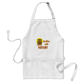 Be Wise With History Standard Apron