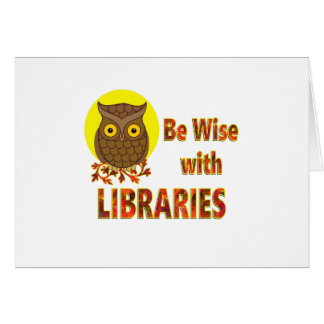 Be Wise With Libraries Card