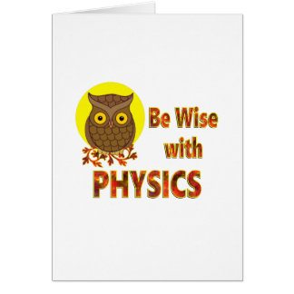 Be Wise With Physics Card