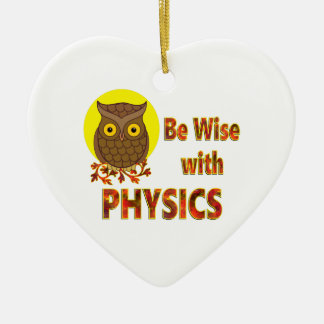 Be Wise With Physics Ceramic Heart Ornament