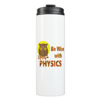 Be Wise With Physics Thermal Tumbler
