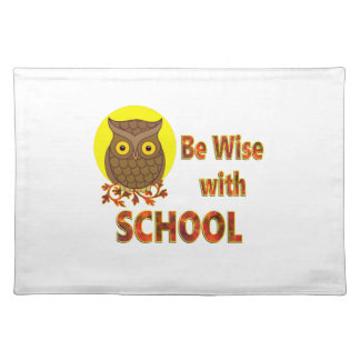 Be Wise With School Placemat