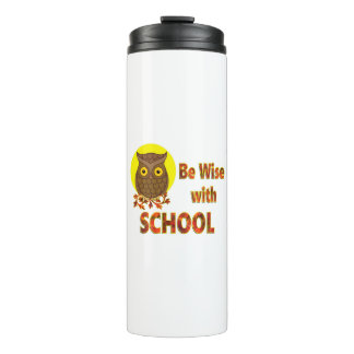 Be Wise With School Thermal Tumbler