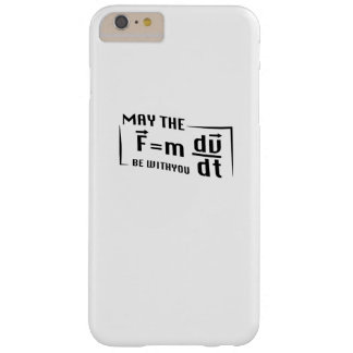 Be with You Math Physics Science Funny Gift Barely There iPhone 6 Plus Case