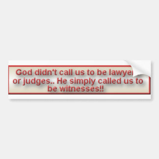 be witnesses bumper sticker