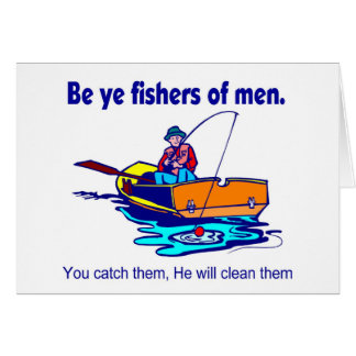 Be ye fishers of men cards