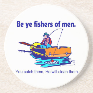 Be ye fishers of men drink coaster