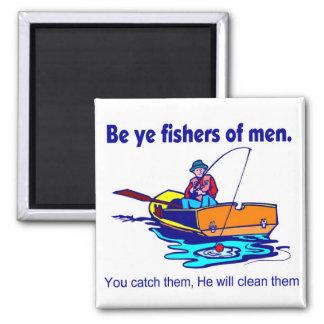 Be ye fishers of men refrigerator magnet