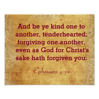 Be Ye Kind To One Another - Ephesians 4:32 print
