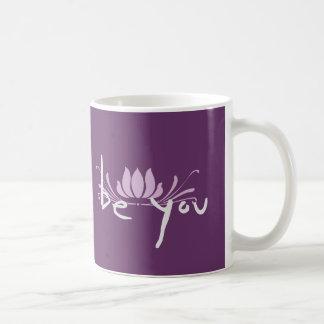 Be You Coffee Mug