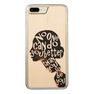 Be You - Maple Wood Inlay Phone (b) Carved iPhone 7 Plus Case