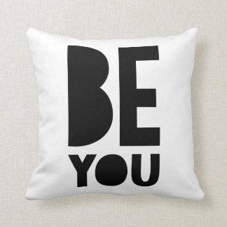 Be You Pillow