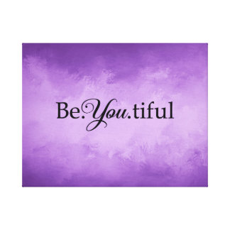 Be♥You♥Tiful Beautiful Be You Purple Canvas Print
